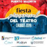 Se realiza una nueva edición de la Fiesta Provincial del Teatro en Puerto Madryn