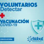 Salud convoca a Voluntarios para el Plan Detectar y la Campaña de Vacunación contra el Covid-19 en Chubut